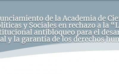 Pronunciamiento de la Academia de Ciencias Políticas y Sociales