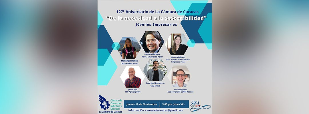 127 Aniversario de La Cámara de Caracas