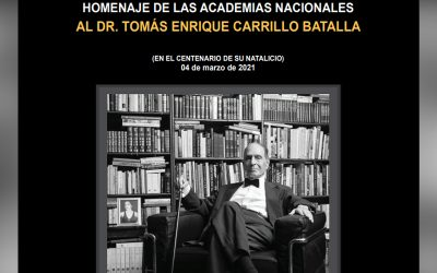 Homenaje de las Academias Nacionales al Dr. Tomás Enrique Carrillo Batalla