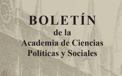 BOLETÍN de la Academia de Ciencias Políticas y Sociales